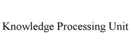KNOWLEDGE PROCESSING UNIT