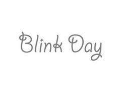 BLINK DAY