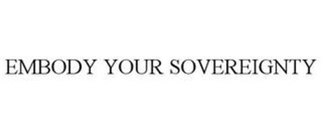 EMBODY YOUR SOVEREIGNTY