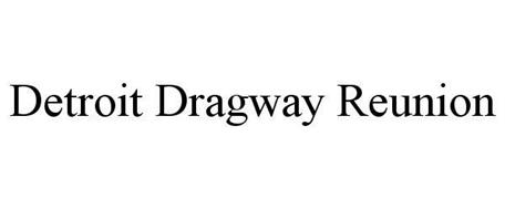DETROIT DRAGWAY REUNION