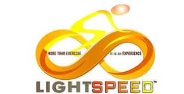 LIGHTSPEED MORE THAN EXERCISE IT IS AN EXPERIENCE