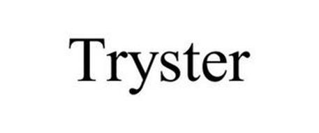 TRYSTER