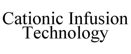 CATIONIC INFUSION TECHNOLOGY