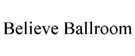 BELIEVE BALLROOM