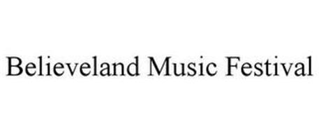 BELIEVELAND MUSIC FESTIVAL