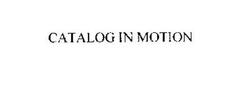 CATALOG IN MOTION