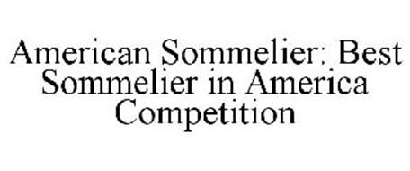 AMERICAN SOMMELIER: BEST SOMMELIER IN AMERICA COMPETITION