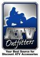 ATV OUTFITTERS YOUR BEST SOURCE FOR DISCOUNT ATV ACCESSORIES