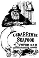 CEDAR RIVER SEAFOOD AND OYSTER BAR