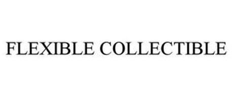 FLEXIBLE COLLECTIBLE
