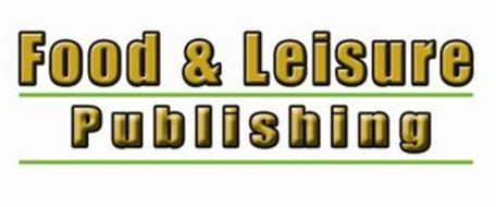FOOD & LEISURE PUBLISHING