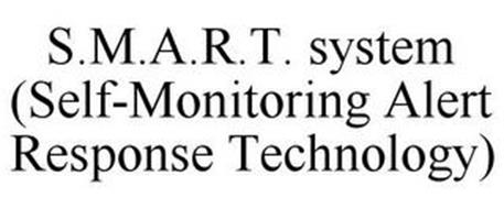 S.M.A.R.T. SYSTEM (SELF-MONITORING ALERT RESPONSE TECHNOLOGY)