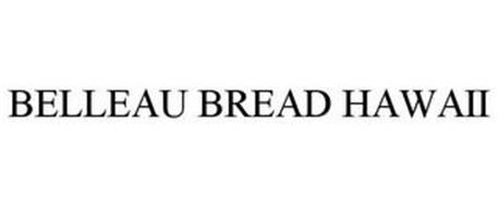 BELLEAU BREAD HAWAII