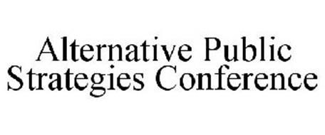 ALTERNATIVE PUBLIC STRATEGIES CONFERENCE