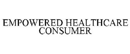 EMPOWERED HEALTHCARE CONSUMER