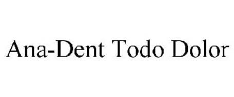 ANA-DENT TODO DOLOR