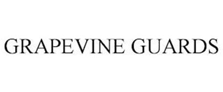 GRAPEVINE GUARDS
