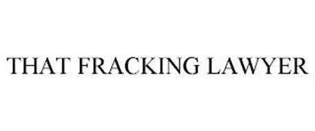 THAT FRACKING LAWYER
