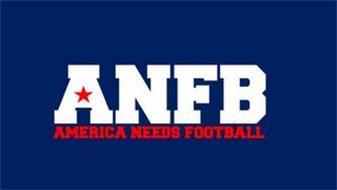 ANFB AMERICA NEEDS FOOTBALL