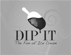 DIP IT THE FUN OF ICE CREAM