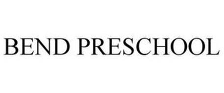 BEND PRESCHOOL