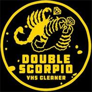DOUBLE SCORPIO VHS CLEANER