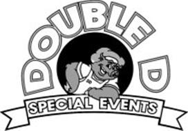 DOUBLE D SPECIAL EVENTS