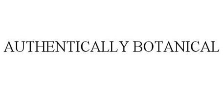 AUTHENTICALLY BOTANICAL