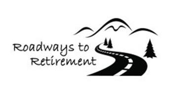 ROADWAYS TO RETIREMENT