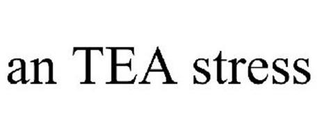 AN TEA STRESS