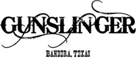GUNSLINGER BANDERA, TEXAS