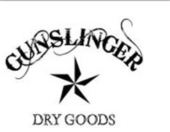 GUNSLINGER DRY GOODS