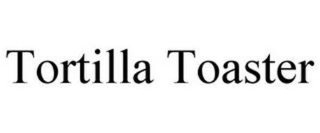TORTILLA TOASTER