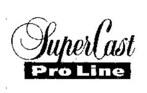 SUPERCAST PRO LINE
