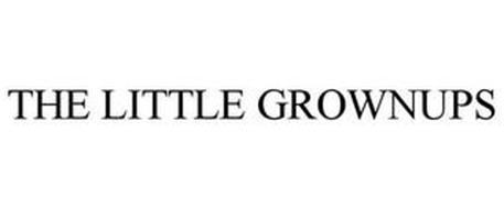 THE LITTLE GROWN UPS