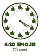 4:20 EMOJIS IT'S TIME!
