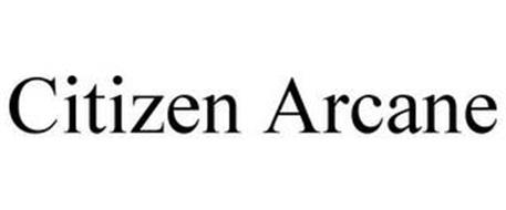 CITIZEN ARCANE
