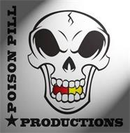 POISON PILL PRODUCTIONS