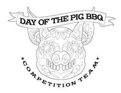 DAY OF THE PIG BBQ COMPETITION TEAM