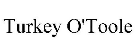 TURKEY O'TOOLE