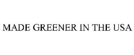 MADE GREENER IN THE USA