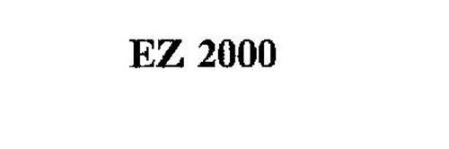 EZ 2000