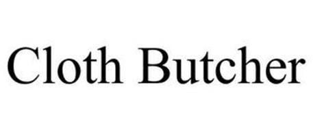 CLOTH BUTCHER