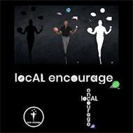 LOCAL ENCOURAGE LOCAL ENCOURAGE LOCAL ENCOURAGE