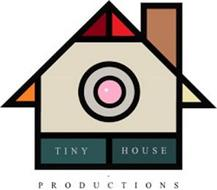TINY HOUSE PRODUCTIONS+-