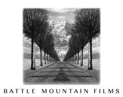 BATTLE MOUNTAIN FILMS