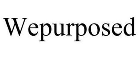WEPURPOSED