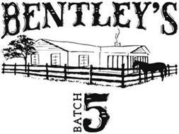 BENTLEY'S BATCH 5
