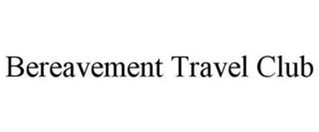 BEREAVEMENT TRAVEL CLUB