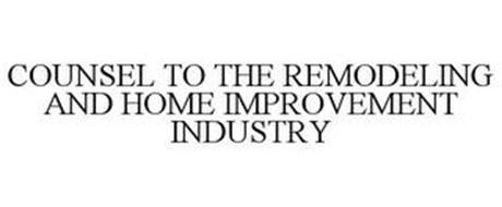COUNSEL TO THE REMODELING AND HOME IMPROVEMENT INDUSTRY